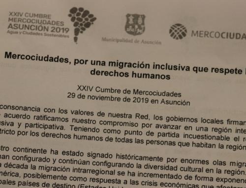 Mercociudades se pronuncia en la Cumbre en Asunción por una migración inclusiva que respete los derechos humanos