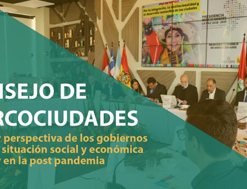 Consejo de Mercociudades abordará la situación social y económica de la región en la pandemia