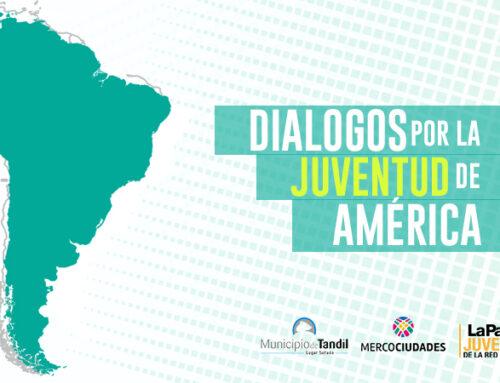 """""""Diálogos por la Juventud de las Mercociudades"""" convoca a expositores"""