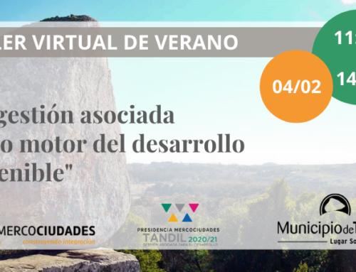 INSCRIPCIONES ABIERTAS: Presidencia de Mercociudades invita a las Instancias Temáticas a participar en Taller virtual de verano