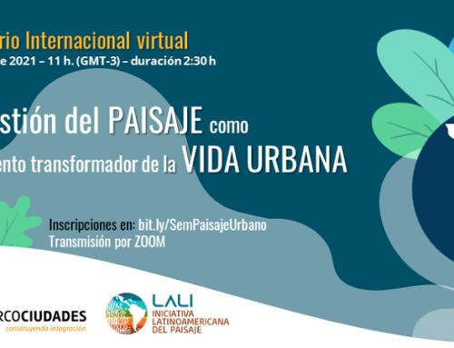 INSCRIPCIONES ABIERTAS: Seminario sobre paisaje y transformación de la vida urbana