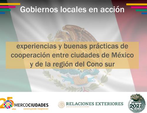 INSCRIPCIONES ABIERTAS: Buenas Prácticas y oportunidades de financiamiento entre ciudades de México y del Cono Sur